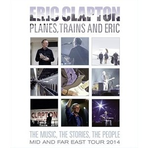 輸入盤 ERIC CLAPTON / PLANES TRAINS & ERIC [BLU-RAY] starclub