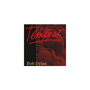 種別:CD 【輸入盤】 テンペスト ボブ・ディラン 解説:ディラン新作風に吹かれて、転がる石のように...