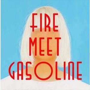 種別:CDS 【輸入盤】 ファイア・ミート・ガソリン シーア 内容:1. Fire Meet Gas...