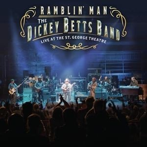 輸入盤 DICKEY BETTS / RAMBLIN' MAN LIVE AT THE ST. GEORGE THEATRE [2LP]|starclub