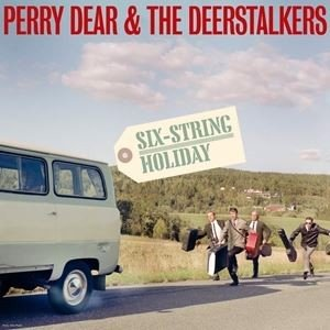 輸入盤 PERRY DEAR & THE DEERSTALKERS / SIX STRING HOLIDAY [LP] starclub