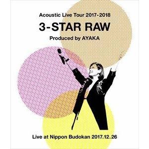 絢香/Acoustic Live Tour 2017-2018 〜3-STAR RAW〜 [Blu-ray]|starclub