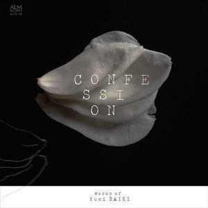 CONFESSION 斉木由美作品集 [CD]|starclub