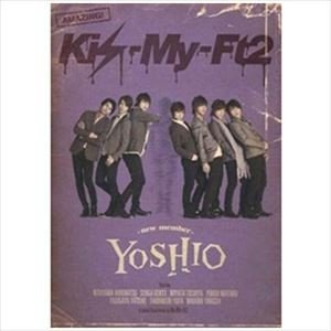 Kis-My-Ft2/YOSHIO -new member-(通常盤) [DVD]|starclub