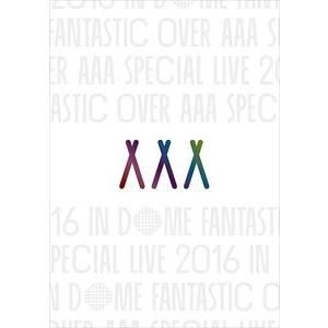 AAA Special Live 2016 in Dome -FANTASTIC OVER-(通常盤) [DVD]|starclub