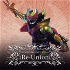 仮面ライダー キバ MASKED RIDER KIVA Re-Union [CD]|starclub