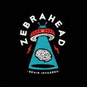 ゼブラヘッド / ブレイン・インベーダー 〜脳内ジャック [CD]