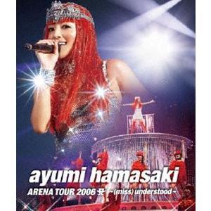 浜崎あゆみ/ayumi hamasaki ARENA TOUR 2006 A 〜(miss)understood〜 [Blu-ray]|starclub