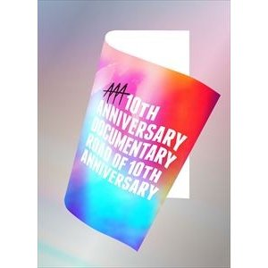 AAA 10thANNIVERSARY Documentary 〜Road of 10th ANNIVERSARY〜(初回生産限定)(Blu-ray)