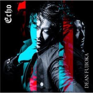 DEAN FUJIOKA / Echo(通常盤) [CD] starclub