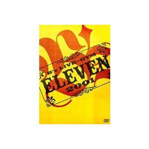 B'z LIVE-GYM 2001 -ELEVEN- DVD の商品画像|ナビ