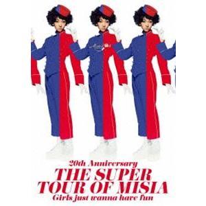 MISIA/20th Anniversary  THE SUPER TOUR OF MISIA  Girls just wanna have fun [DVD]|starclub