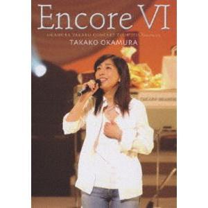 岡村孝子/Encore 6 [DVD]|starclub