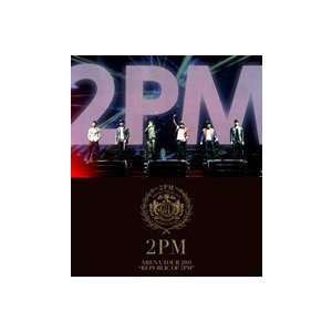 "2PM/ARENA TOUR 2011 ""REPUBLIC OF 2PM"" [Blu-ray]