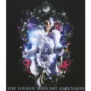 MISIA/THE TOUR OF MISIA 2007 ASCENSION [Blu-ray]|starclub