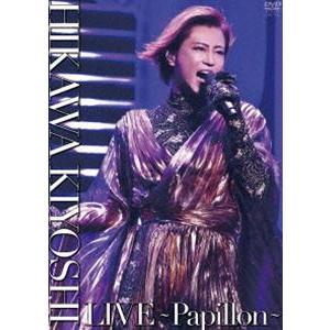氷川きよし LIVE〜Papillon〜 [DVD]|starclub