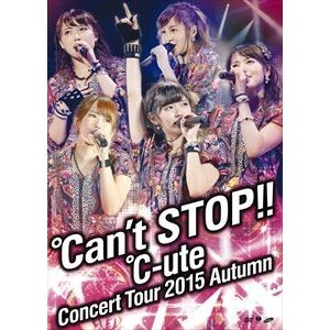 ℃-uteコンサートツアー2015秋 〜℃an't STOP!!〜 [DVD]|starclub