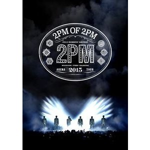 2PM ARENA TOUR 2015 2PM OF 2PM(通常盤) [DVD]|starclub