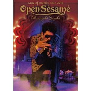 鈴木雅之/Masayuki Suzuki taste of martini tour 2013 〜Open Sesame〜 [Blu-ray]|starclub
