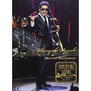鈴木雅之/Masayuki Suzuki taste of martini tour 2015 Step1.2.3 〜Martini Dictionary〜 [Blu-ray]|starclub
