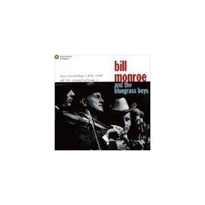 ビル・モンロー ライヴ with ザ・ブルーグラス・ボーイズ 1956-1969 CD の商品画像
