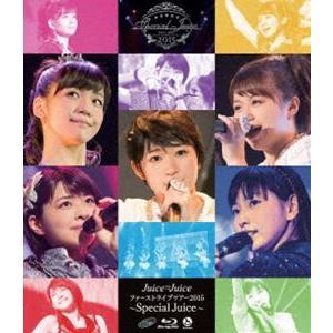 Juice=Juiceファーストライブツアー2015〜Special Juice〜 [Blu-ray]|starclub