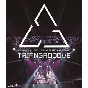 Juice=Juice LIVE 2018 at NIPPON BUDOKAN TRIAGROOOVE [Blu-ray]|starclub