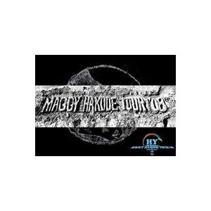 HY PACHINAI×5 MAGGY HAKODE TOUR'08&Nartyche [DVD]|starclub