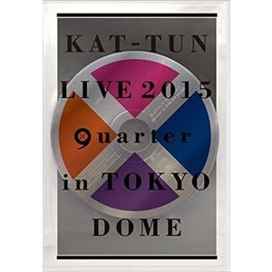 "KAT-TUN/KAT-TUN LIVE 2015 ""quarter"" in TOKYO DOME(通常盤) [DVD] starclub"