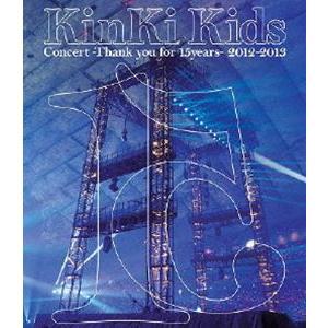 KinKi Kids Concert -Thank you for 15years- 2012-2013 [Blu-ray]|starclub