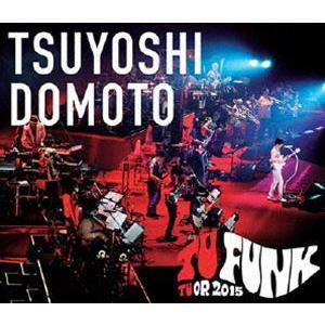 堂本剛/TSUYOSHI DOMOTO TU FUNK TUOR 2015(通常盤) [Blu-ray]|starclub