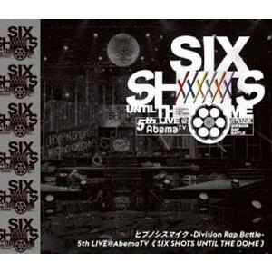 ヒプノシスマイク-Division Rap Battle- 5th LIVE@AbemaTV≪SIX SHOTS UNTIL THE DOME≫Blu-ray [Blu-ray]|starclub