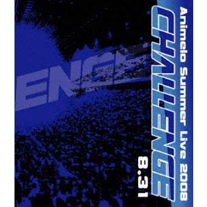 Animelo Summer Live 2008-Challenge-8.31 [Blu-ray]|starclub