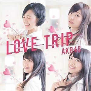 AKB48 / LOVE TRIP/しあわせを分けなさい(初回限定盤/Type D/CD+DVD) [CD]|starclub