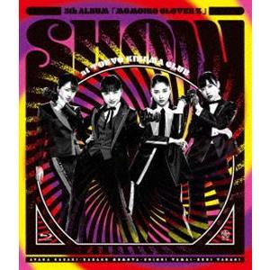 ももいろクローバーZ/5th ALBUM『MOMOIRO CLOVER Z』SHOW at 東京キネマ倶楽部 LIVE Blu-ray [Blu-ray]|starclub