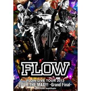 FLOW/FLOW LIVE TOUR 2013 ツアー THE MAX!!! -Grand Fainal- at 舞浜アンフィシアター [DVD]|starclub