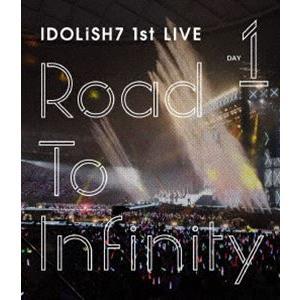 IDOLiSH7/アイドリッシュセブン 1st LIVE「Road To Infinity」Blu-ray Day1 [Blu-ray]|starclub