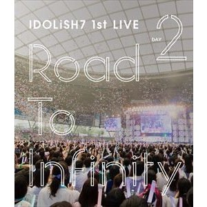 IDOLiSH7/アイドリッシュセブン 1st LIVE「Road To Infinity」Blu-ray Day2 [Blu-ray]|starclub