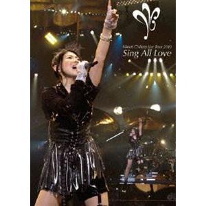 茅原実里/Minori Chihara Live Tour 2010〜Sing All Love〜LIVE [DVD] starclub