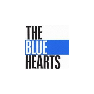 ザ・ブルーハーツ/THE BLUE HEARTS(CD)...