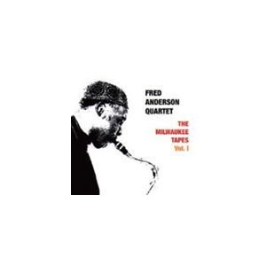 Fred Anderson Quartet / THE MILWAUKEE TAPES VOL.1 (1980) [CD]|starclub