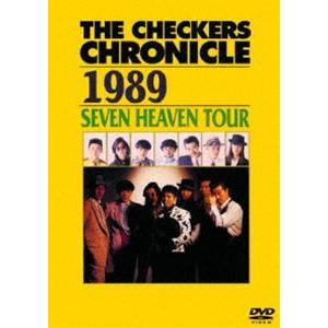 チェッカーズ/THE CHECKERS CHRONICLE 1989 SEVEN HEAVEN TOUR【廉価版】 [DVD]|starclub