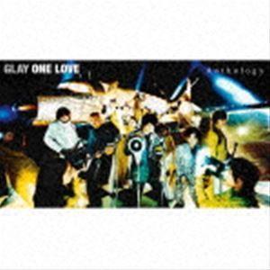 GLAY / ONE LOVE Anthology(2CD+Blu-ray) [CD]|starclub