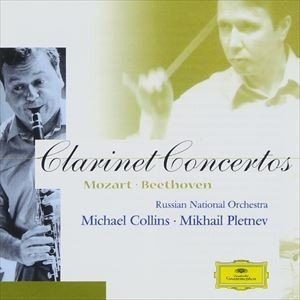 マイケル・コリンズ、プレトニョフ、ロシア・ナショナル管 モーツァルト:クラリネット協奏曲 ベートーヴェン:ヴァイオリン協奏曲 クラリネット版 CD の商品画像|ナビ