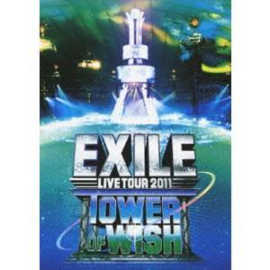 EXILE LIVE TOUR 2011 TOWER OF WISH 願いの塔 [DVD]|starclub