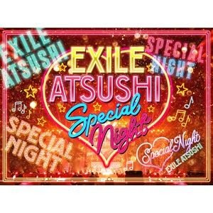 EXILE ATSUSHI SPECIAL NIGHT [DVD]|starclub