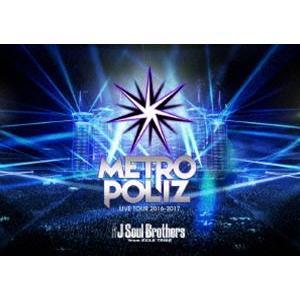 "三代目 J Soul Brothers LIVE TOUR 2016-2017 ""METROPOLIZ""(通常版) [DVD]|starclub"