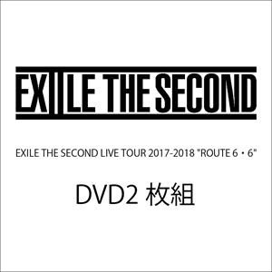 "EXILE THE SECOND LIVE TOUR 2017-2018""ROUTE6・6""(通常盤) [DVD]