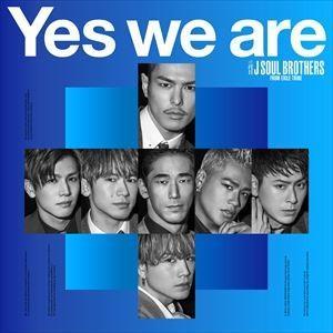 三代目 J SOUL BROTHERS from EXILE TRIBE / Yes we are(通常盤/CD+DVD) [CD]|starclub