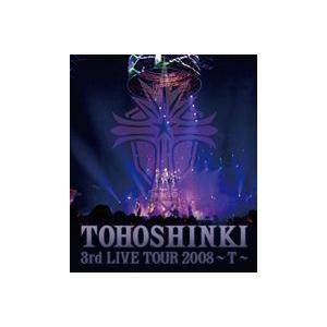東方神起/Blu-ray Disc 東方神起 3rd LIVE TOUR 2008 〜T〜 [Blu-ray]|starclub